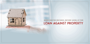 A loan against property, or mortgage loan, is one of the most popular types of loans offered by Non-Banking