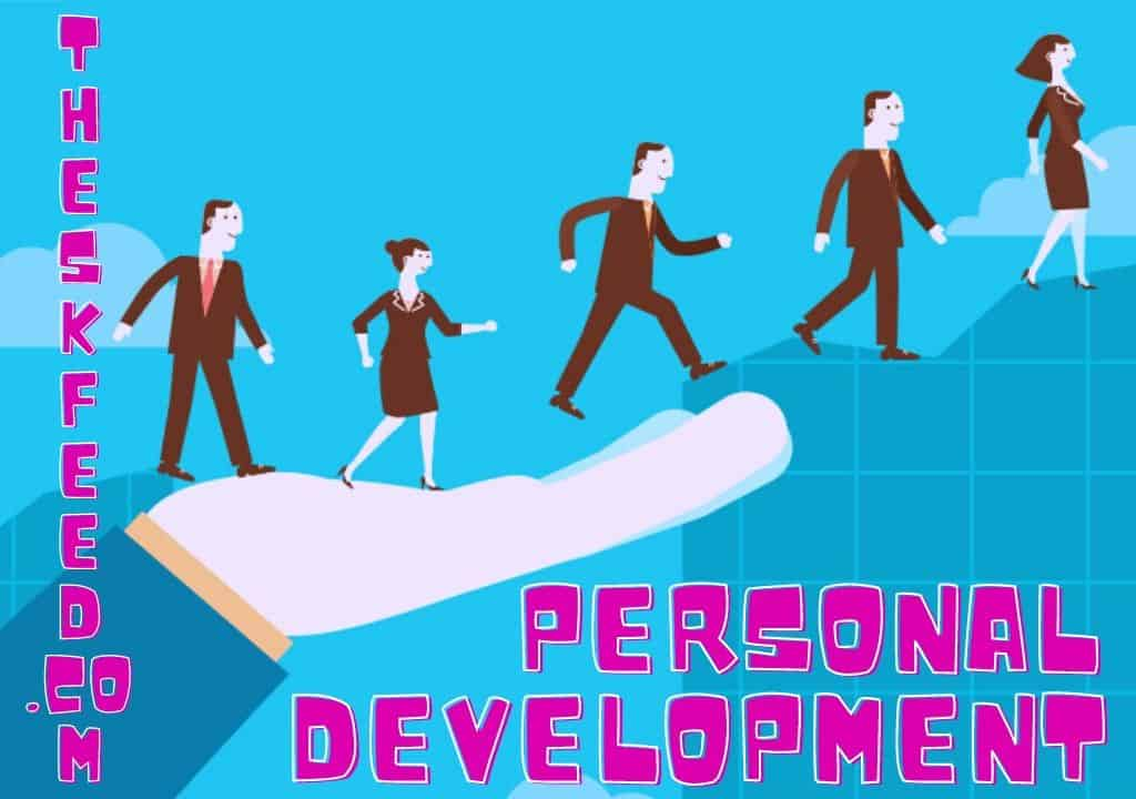 CORE BENEFITS OF PERSONAL DEVELOPMENT
