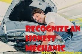 Recognize an Honest Mechanic