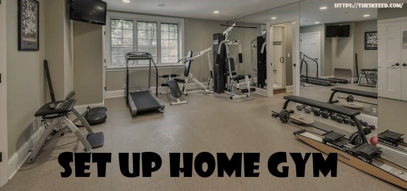 set up home gym