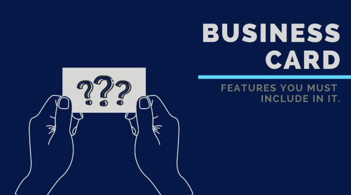 features you must include in a business card