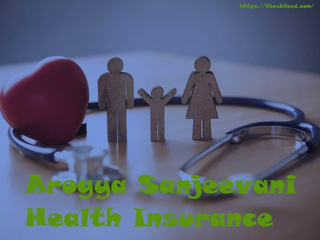 Arogya Sanjeevani Health Insurance Policy